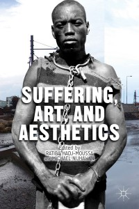 Suffering, Art, and Aesthetics