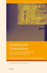 Protests and Generations: Legacies and Emergences in the Middle East, North Africa and the Mediterranean
