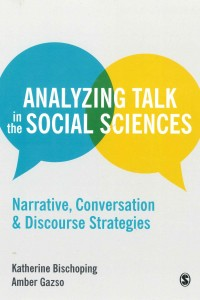 https://us.sagepub.com/en-us/nam/analyzing-talk-in-the-social-sciences/book240935#description