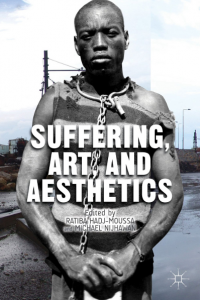 Suffering, Arts, and Aesthetics