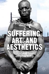 Suffering, Arts, and Aesthetics